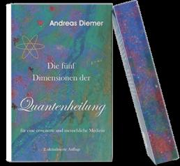 Die fünfte Dimension der Quantenheilung Buch
